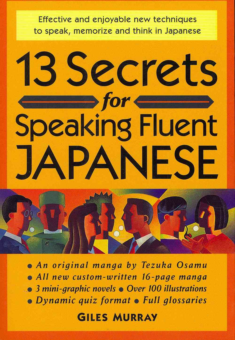 13 Secrets for Speaking Fluent Japanese By Murray, Giles